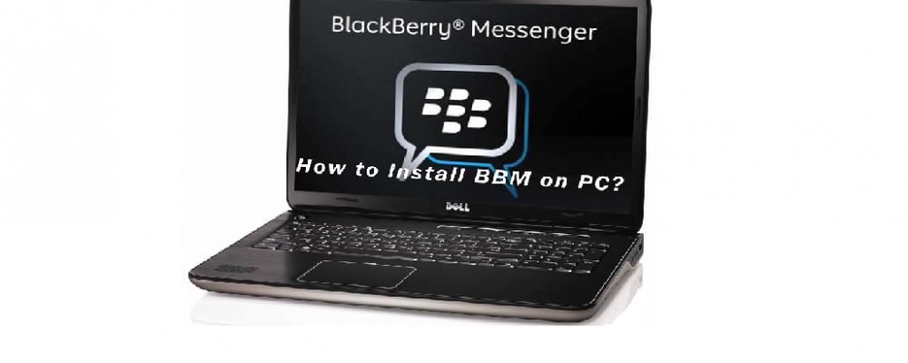 How to Download BBM for Computer in Two Simple Steps
